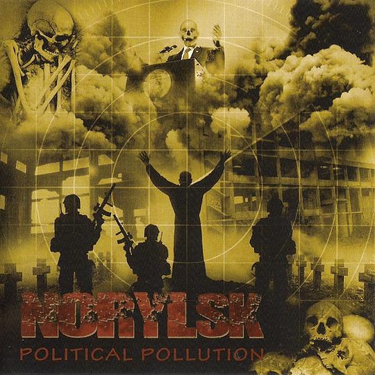 NORYLSK - Political Pollution CD