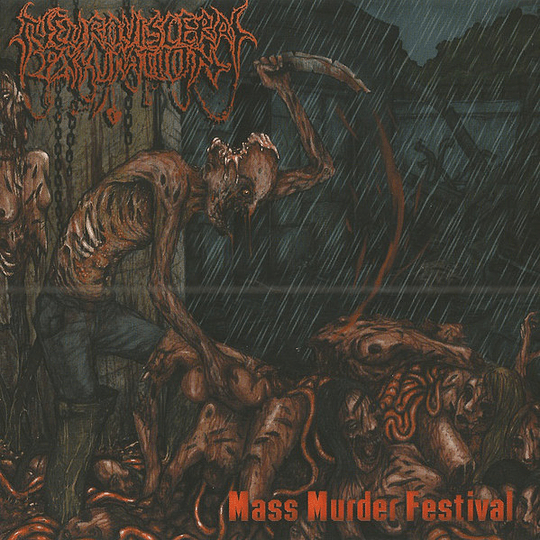 NEURO-VISCERAL EXHUMATION - Mass Murder Festival CD