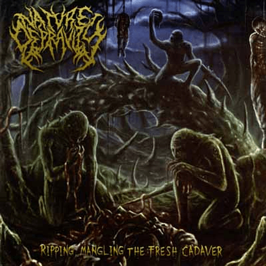 NATURE DEPRAVITY - Ripping, Mangling The Fresh Cadaver CD