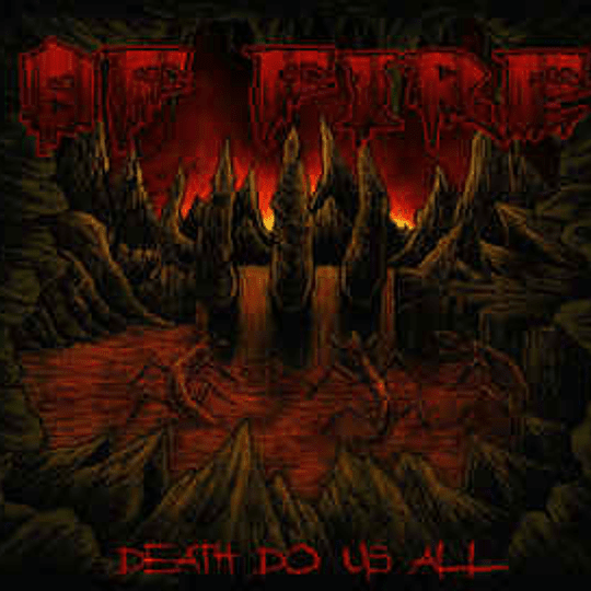 OF FIRE - Death Do Us All CD