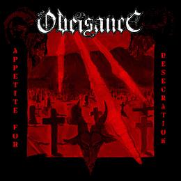 OBEISANCE - Appetite for Desecration CD