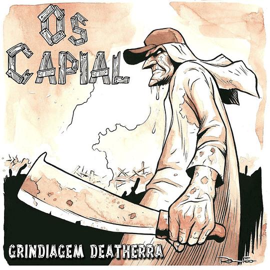 OS CAPIAL - Grindiagem Deatherra CD