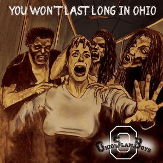 OHIO SLAMBOYS - You Won't Last Long in Ohio CD
