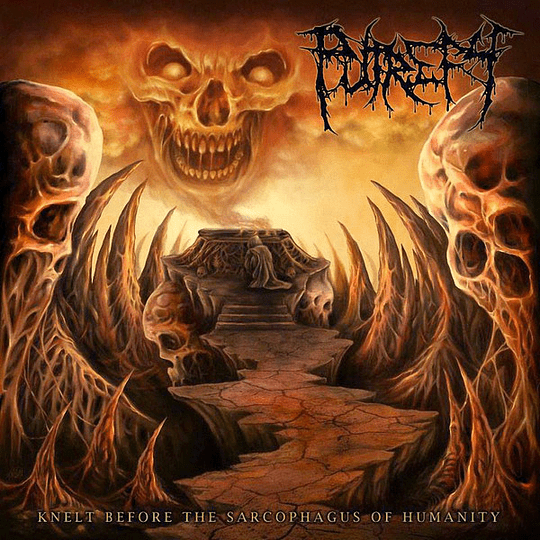 PUTREFY - Knelt Before The Sarcophagus Of Humanity CD