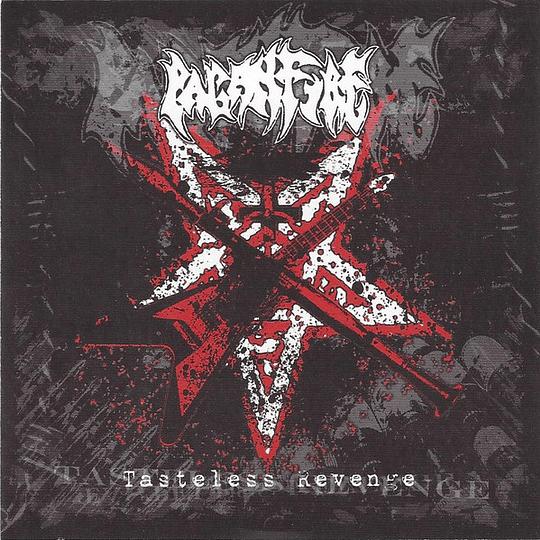PAGANFIRE - Tasteless Revenge CD