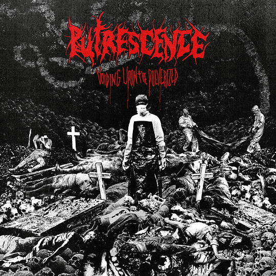 PUTRESCENCE - Voiding Upon The Pulverized CD