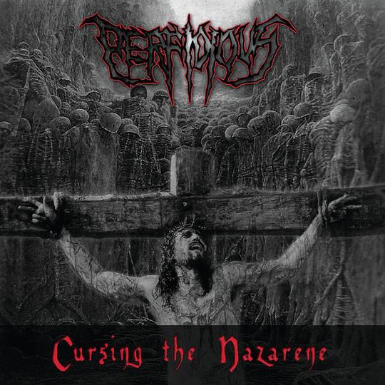 PERFIDIOUS - Cursing The Nazarene CD