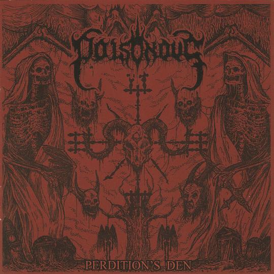 POISONOUS - Perdition's Den CD