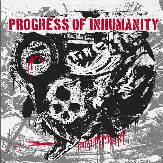 PROGRESS OF INHUMANITY - Rotating Misery CD