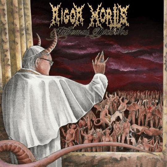 RIGOR MORTIS - Habemus Diabolos CD