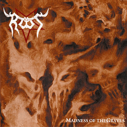 ROOT - Madness Of The Graves CD