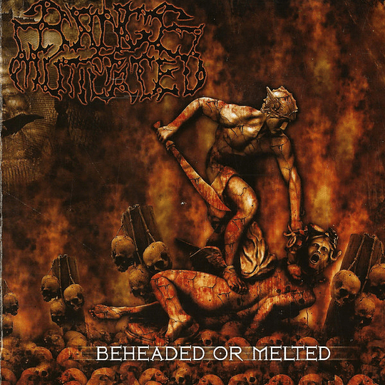 RANGE OF MUTILATED - Beheaded Or Melted CD