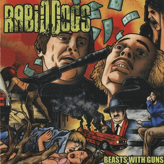 RABID DOGS -  Beasts With Guns CD