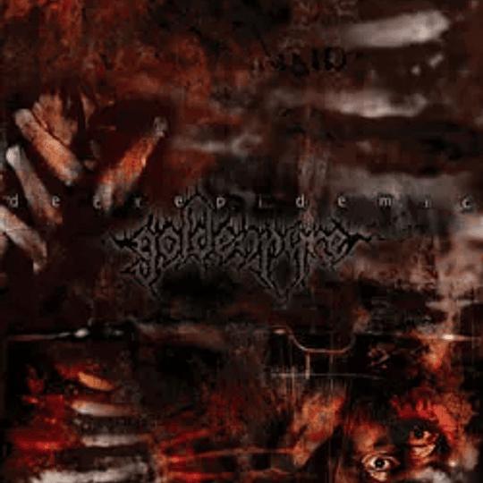 GOLDENPYRE - Decrepitdemic CD
