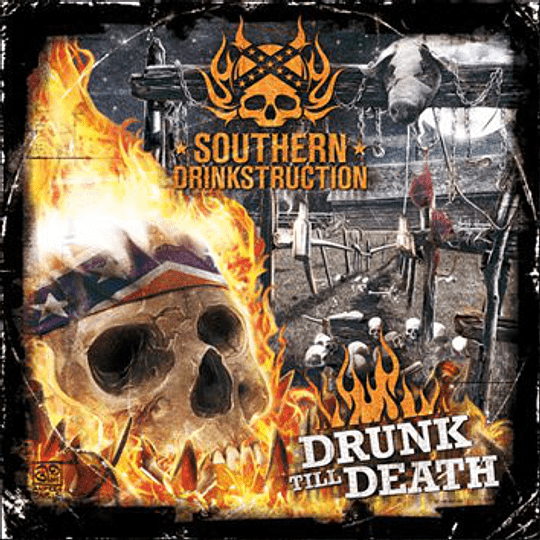 SOUTHERN DRINKSTRUCTION - Drunk Till Death CD