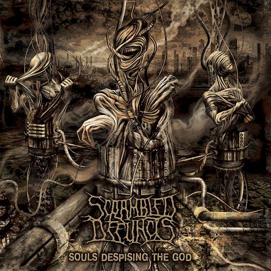 SCRAMBLED DEFUNCTS - Souls Despising The God CD
