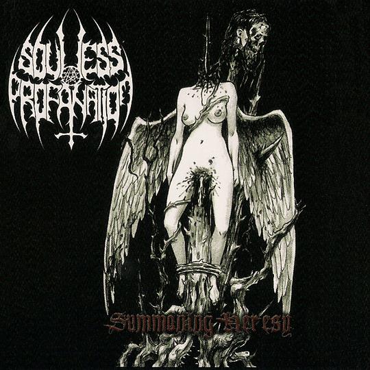 SOULESS PROFANATION - Summoning Heresy CD