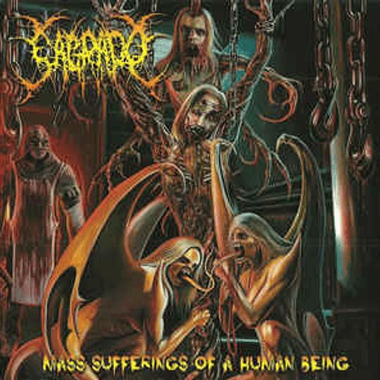 SAGRADO -  Mass Sufferings Of A Human Being CD