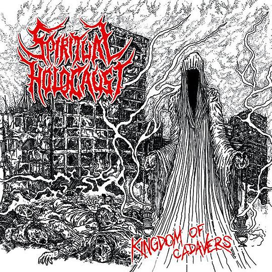 SPIRITUAL HOLOCAUST -  Kingdom Of Cadavers  CD