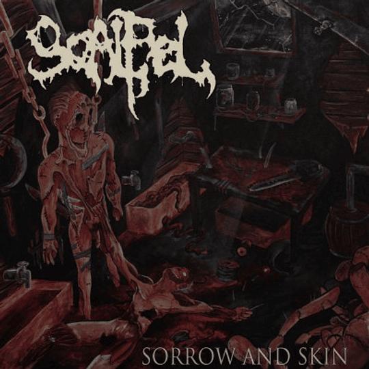 SCALPEL - Sorrow And Skin CD