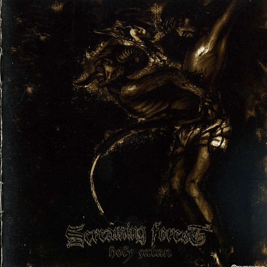SCREAMING FOREST - Holy Satan CD