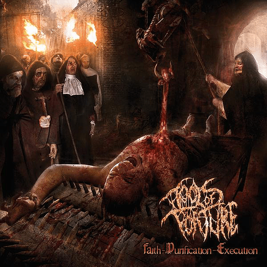 TOOLS OF TORTURE - Faith - Purification - Execution CD