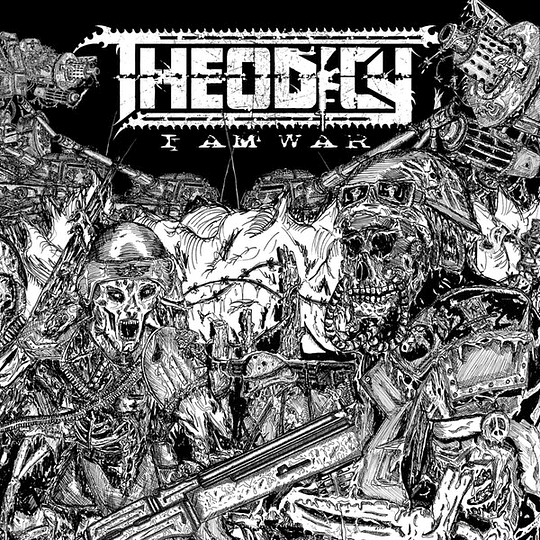 THEODICY - I Am War CD