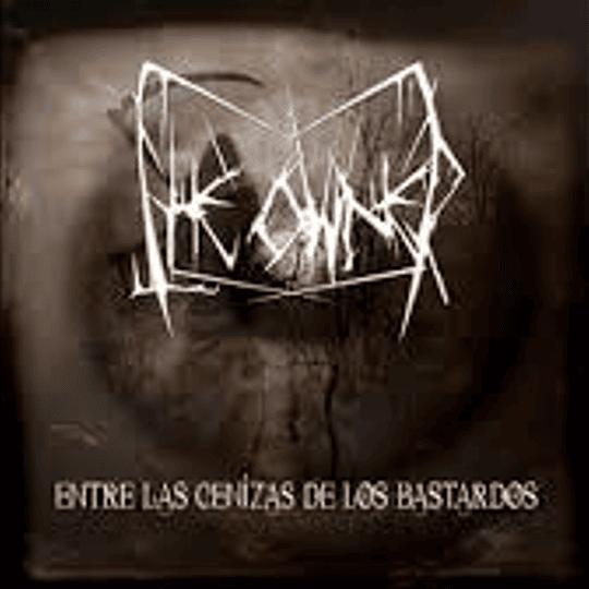 THE OWNER - Entre Las Cenizas de los bastardos CD