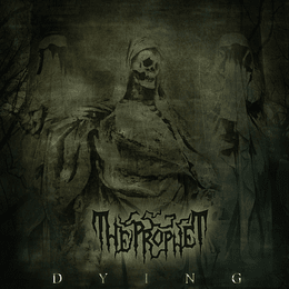 THE PROPHET - Dying CD