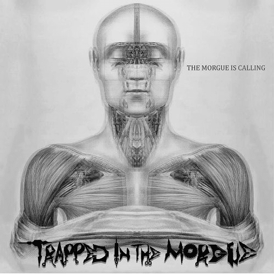 TRAPPED IN THE MORGUE - The Morgue Is Calling CD
