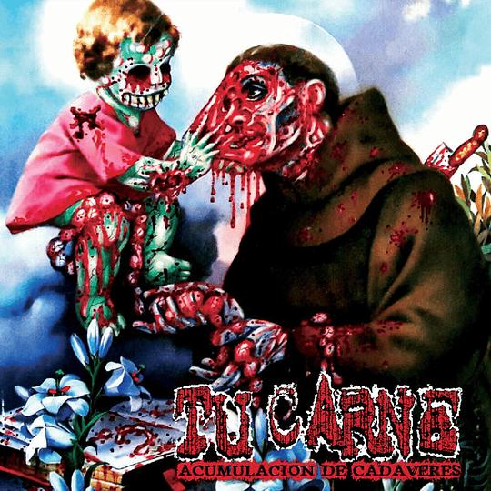 TU CARNE -  Acumulación De Cadáveres