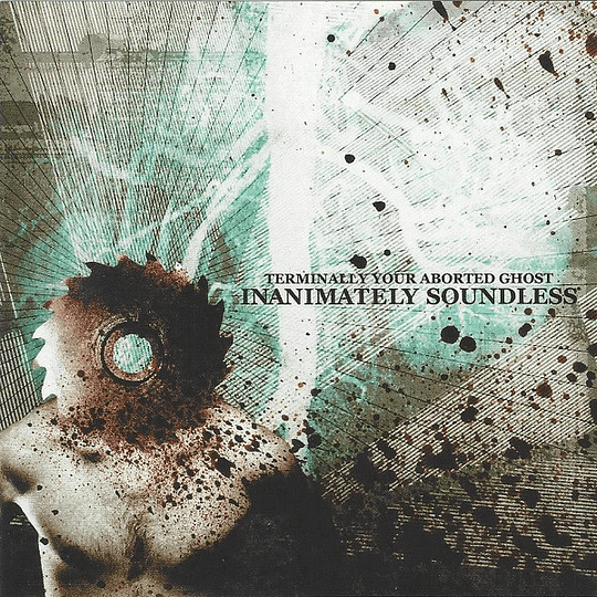 TERMINALLY YOUR ABORTED GHOST -  Inanimately Soundless CD