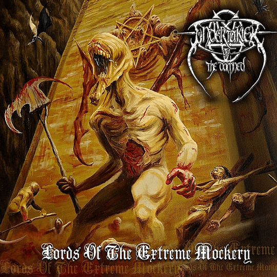 UNDERTAKER OF THE DAMNED - Lords Of The Extreme Mockery CD