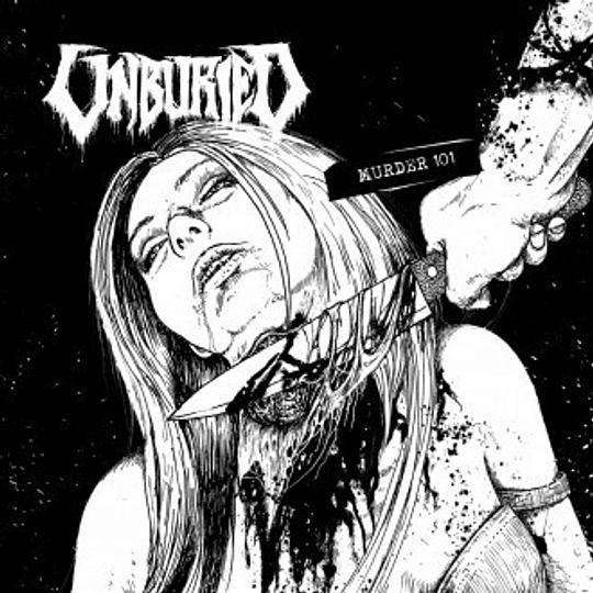 UNBURIED - Murder 101 CD