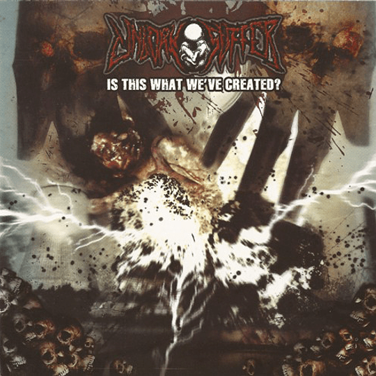 UNBORN SUFFER -  Is This What We've Created? CD