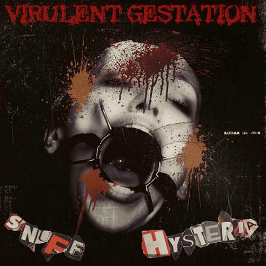 VIRULENT GESTATION - Snuff Hysteria CD