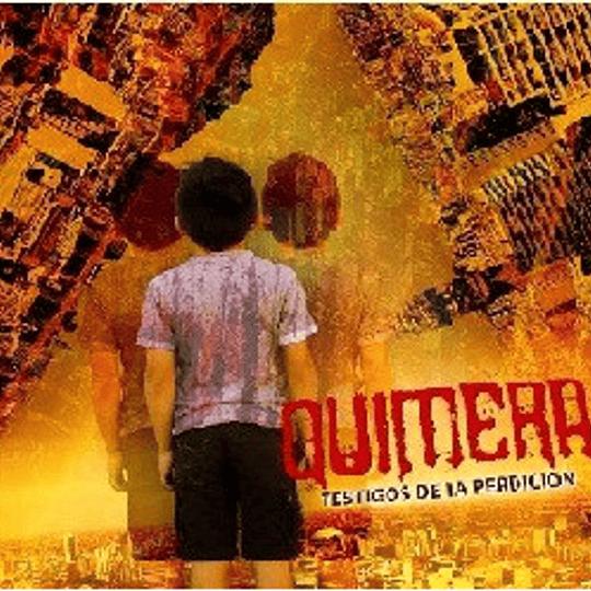 QUIMERA - estigos De La Perdicion CD