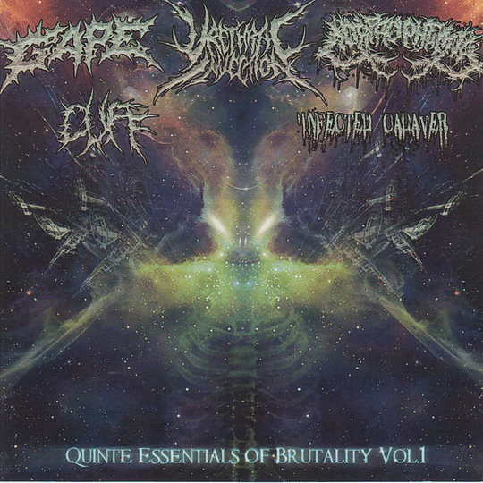 GAPE / CUFF / URETHRAL INJECTION / CORPROPHEMIA / INFECTED CADAVER - Quinte Essentials Of Brutality Vol.1 SPLIT CD