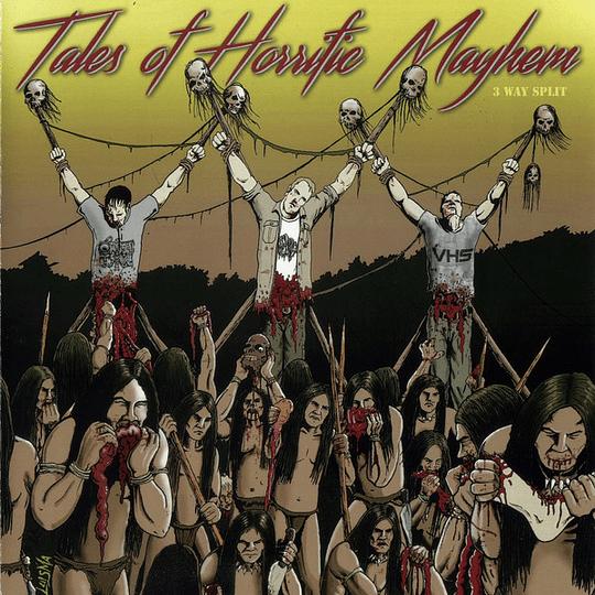 VHS / GOREMONGER / ORGAN TRAIL - Tales Of Horrific Mayhem 3 WAY SPLIT CD