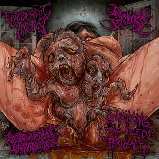 CANNIBALISTIC INFANCY / INTERMINABLE CORRUPTIONS / MYOCARDIAL INFARCTION - Splitting the Seeds of Brutality  3 WAY SPLIT CD