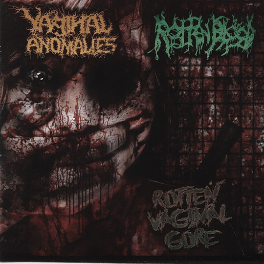 VAGINAL ANOMALIES / ROTTEN BLOOD - Rotten Vaginal Gore SPLIT CD