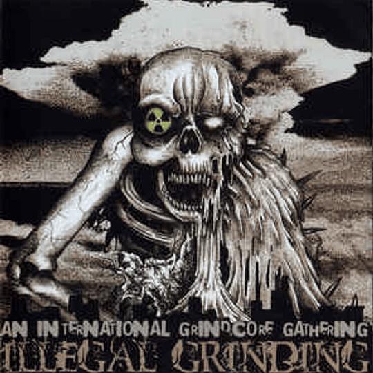 AN INTERNATIONAL GRINDCORE GATHERING CD