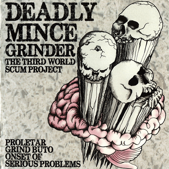 PROLETAR / GRIND BUTO / ONSET OF SERIOUS PROBLEMS - Deadly Mince Grinder • The Third World Scum Project 3 WAY SPLIT CD