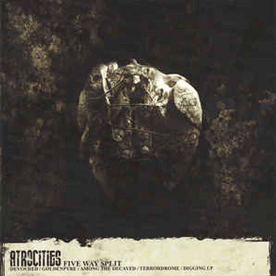 DEVOURED / GOLDENPYRE / AMONG THE DECAYED / TERRODROME / DIGGING UP - Atrocities 5 WAY SPLIT CD