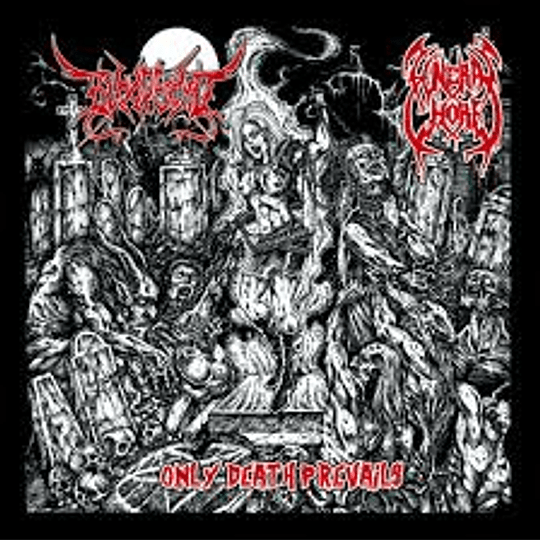 BLOODFIEND / FUNERAL WHORE - Only Death Prevails SPLIT CD