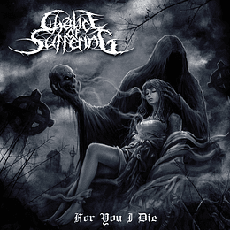 CHALICE OF SUFFERING - For You I Die CD