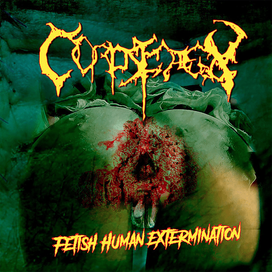 CORPSE DECAY - Fetish Human Extermination CD