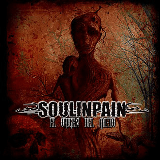 SOULINPAIN - El Origen Del Miedo CD