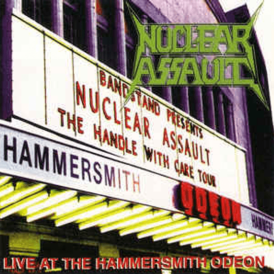 NUCLEAR ASSAULT -  Live At The Hammersmith Odeon CD