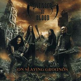 AVENGER OF BLOOD - On Slaying Grounds CD